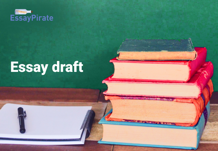 Tips for Creating an Essay Draft