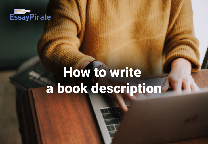 How to Write a Book Description and Sell your Book