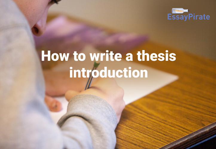 All Secrets of How To Write A Thesis Introduction in One Manual