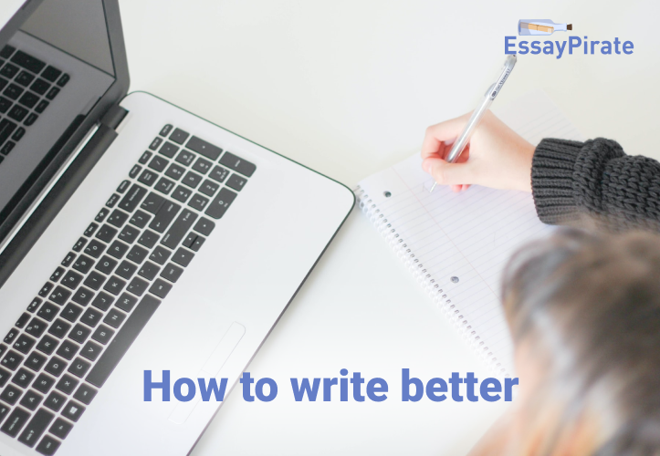 How to Write Better: Practical Answers