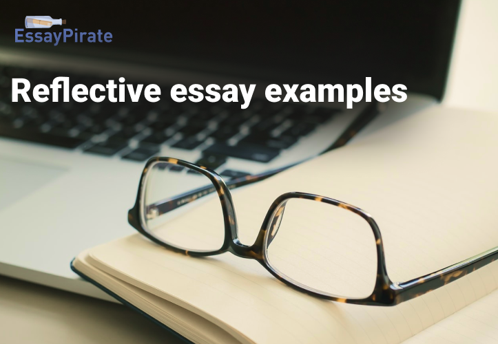 Develop Your Skills with Reflective Essay Examples