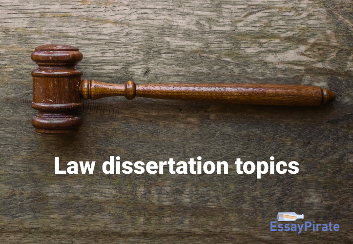 Best Law Dissertation Topics Guide